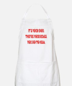 It's your god. They're your r BBQ Apron