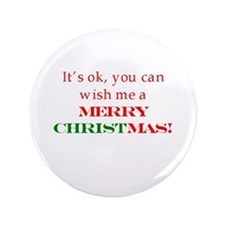 """Wish me a Merry Christmas 3.5"""" Button (100 pack)"""