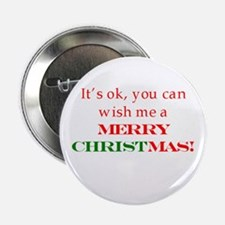 """Wish me a Merry Christmas 2.25"""" Button"""