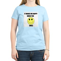 MAKES ME HAPPY WHEN YOU SMILE Women's Pink T-Shirt