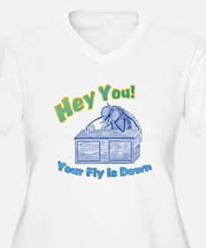Your Fly Is Down T-Shirt