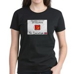 Your welfare came out of my P Women's Dark T-Shirt