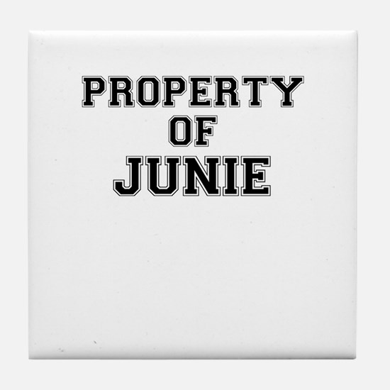 Property of JUNIE Tile Coaster