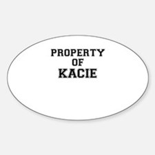 Property of KACIE Decal