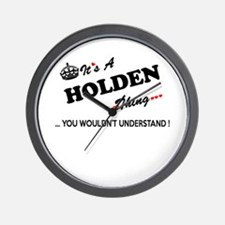 HOLDEN thing, you wouldn't understand Wall Clock