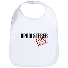 Off Duty Upholsterer Bib