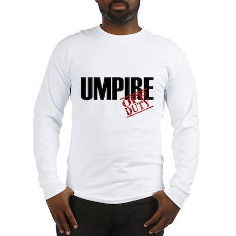 Off Duty Umpire Long Sleeve T-Shirt