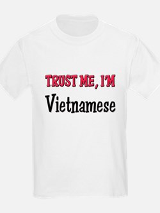 Trust Me I'm a Vietnamese T-Shirt