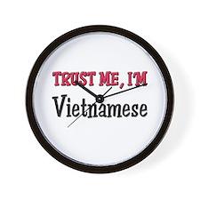 Trust Me I'm a Vietnamese Wall Clock