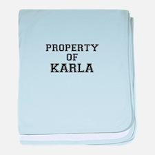 Property of KARLA baby blanket