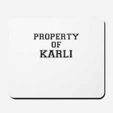 Property of KARLI Mousepad