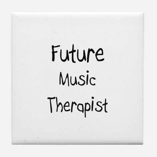 Future Music Therapist Tile Coaster