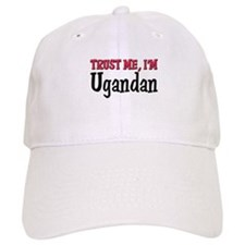 Trust Me I'm a Ugandan Baseball Cap