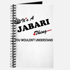 JABARI thing, you wouldn't understand Journal