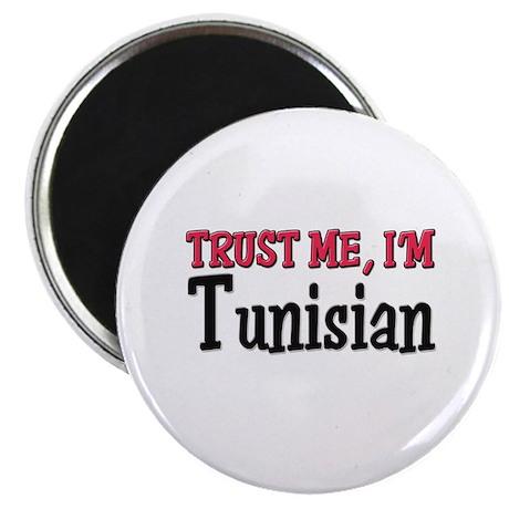 Trust Me I'm a Tunisian Magnet