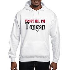 Trust Me I'm a Tongan Hoodie