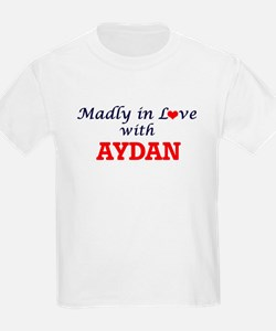 Madly in love with Aydan T-Shirt