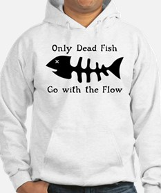 Only Dead Fish Hoodie