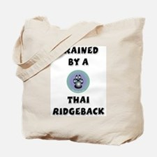 Trained by a Thai Ridgeback Tote Bag