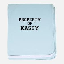 Property of KASEY baby blanket