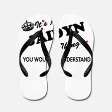 JAIDYN thing, you wouldn't understand Flip Flops