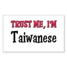 Trust Me I'm a Taiwanese Rectangle Decal