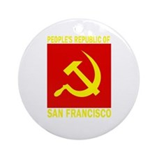 People's Republic of San Fran Ornament (Round)