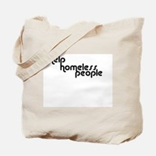 Help Homeless People Collecti Tote Bag