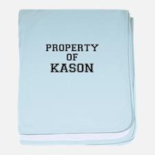 Property of KASON baby blanket