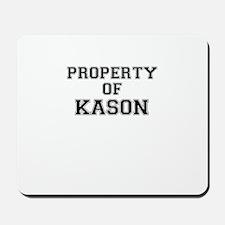 Property of KASON Mousepad