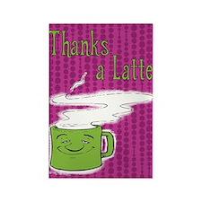 Thanks A Latte! Rectangle Magnet