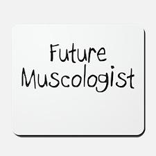Future Muscologist Mousepad