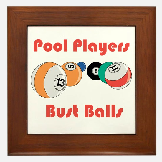 Pool Players Bust Balls Framed Tile