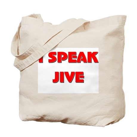 I Speak Jive Tote Bag