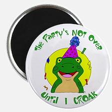 Party Til I Die Frog Magnet