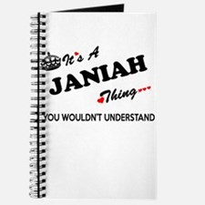 JANIAH thing, you wouldn't understand Journal