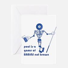 Pool Takes Brains Not Brawn Greeting Card