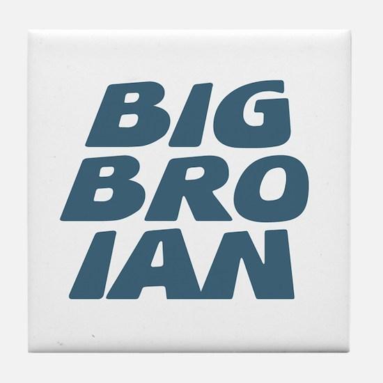 Big Bro Ian Tile Coaster