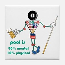 Pool: 90% Mental 10% Physical Tile Coaster
