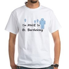 I'm Huge In St. Barthelemy Shirt