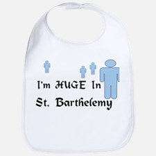 I'm Huge In St. Barthelemy Bib