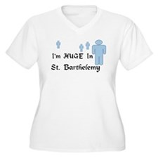I'm Huge In St. Barthelemy T-Shirt