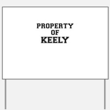 Property of KEELY Yard Sign
