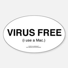 """VIRUS FREE (i use a Mac.)"" Oval Decal"
