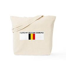 I LOVE MY BELGIAN GRANDMA Tote Bag