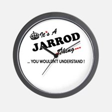 JARROD thing, you wouldn't understand Wall Clock