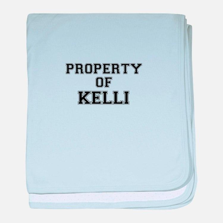 Property of KELLI baby blanket