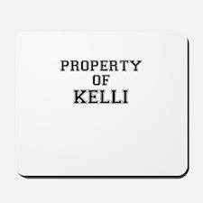 Property of KELLI Mousepad