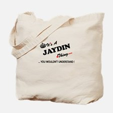 JAYDIN thing, you wouldn't understand Tote Bag