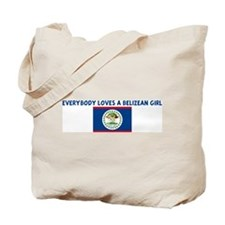 EVERYBODY LOVES A BELIZEAN GI Tote Bag